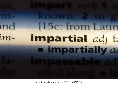 impartial word in a dictionary. impartial concept.