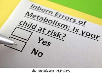 Inborn Errors of Metabolism : Is your child at risk? yes or no