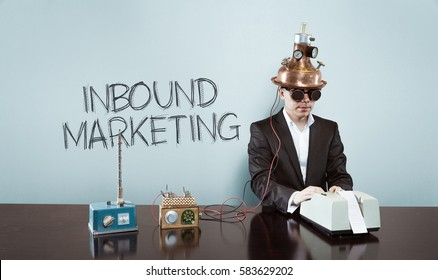Inbound marketing text with vintage businessman at office