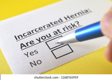 Incarcerated Hernia: Are you at risk? yes or no