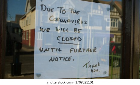 Independent shop closed until further notice in window due to the COVID 19 coronavirus pandemic, bars, cafes, restaurants, clubs all shut cause of this international crisis