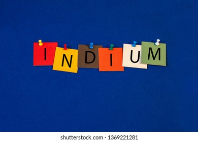 Indium -  one of a complete periodic table series of element names - educational sign or design for teaching chemistry.