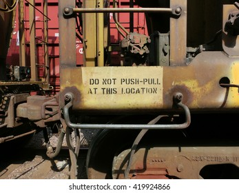 """Industrial metal train hitch sign """"do not push pull this location"""""""