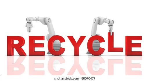 Industrial robotic arms building RECYCLE word on white background