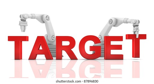 Industrial robotic arms building TARGET word on white background