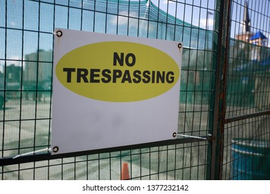 Industry Under Construction Site Fenced Area Fence Sign No Trespassing