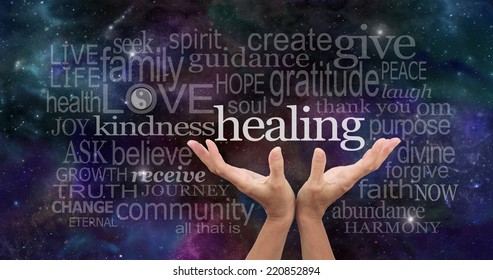 Infinite Healing Words  -  Healer's open palms reaching up with a deep space background of planets, stars and cloud formations scattered with random high resonance healing words