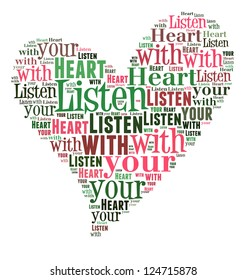 Info text graphic Listen with your heart in word cloud isolated in white background