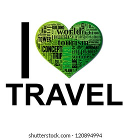 Info text graphic Travel composed in I Love Travel concept isolated in white background