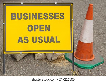 An information sign indicating that businesses in the area are still open despite the roadworks.