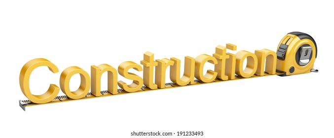 inscription - construction and tape measure. Text words 3d render. Isolated on white background.
