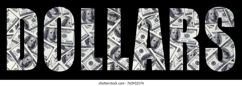 """The inscription """"Dollars"""" on a black background. A pattern from the set of scattered dollar bills as a filling character"""