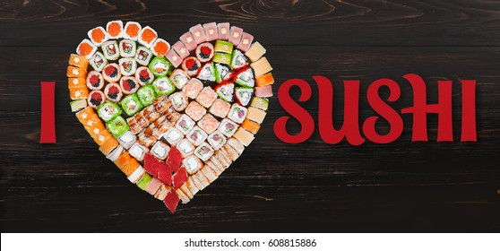 "The inscription ""I love sushi"" with a set of sushi"
