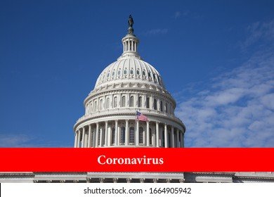 The inscription on a red background coronavirus on the background of the building of the US Congress building of the capitol building on a clear day. Close-up. Epidemic concept in washington and usa