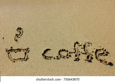 the inscription on the sand of coffee
