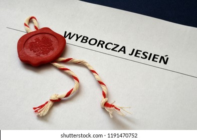 Inscription in Polish. Election in the autumn of 2018