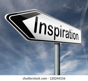 inspiration get inspired be creative create and invent brainstorm and inspire road sign arrow