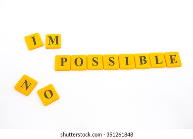 inspiration impossible concept with plastic letter isolated on white.