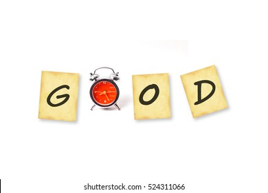 "Inspiration  Motivate idea with text ""Good""  on grunge paper with old retro clock ,isolated on white background."