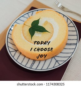 Inspiration motivation quote about cake, life