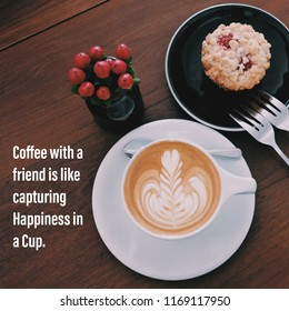 Inspiration motivation quote about coffee