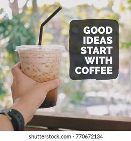 Inspiration motivation quote about coffee, life