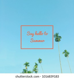 Inspiration motivation quote about life, summer