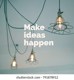 Inspiration motivation quote about life, ideas