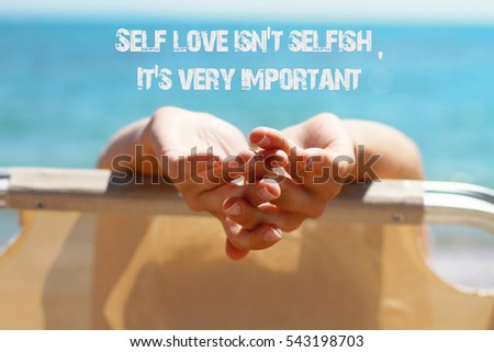 Inspiration Motivation Quote Self Love Not Stock Photo Edit Now