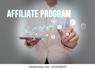 Inspiration showing sign Affiliate Program. Word for automated electronic program that involve a web advertiser Lady In Suit Holding Phone And Performing Futuristic Image Presentation.