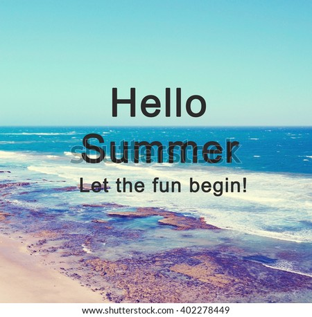 Inspirational Life Quote Phrase Hello Summer Stock Photo Edit Now