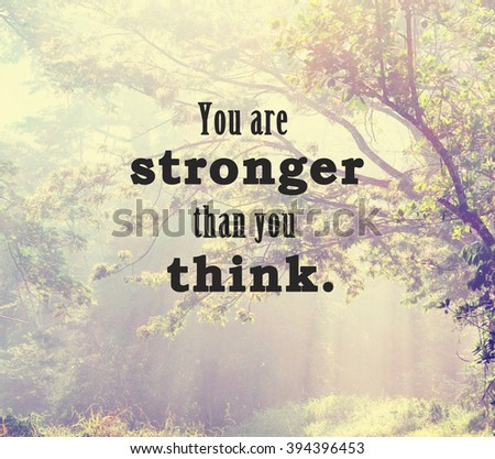 Inspirational Life Quote Phrase Your Stronger Stock Photo Edit Now