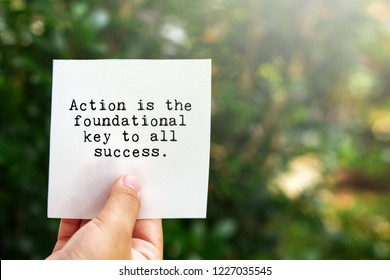 Inspirational life quotes - Action is the foundational key to all success.