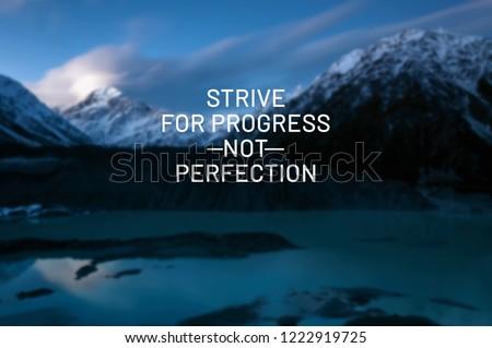 Inspirational Life Quotes Strive Progress Not Stock Photo Edit Now