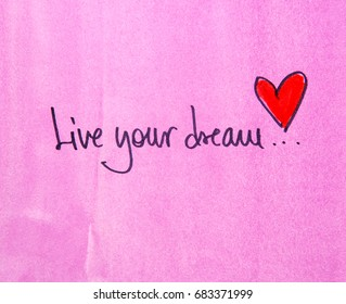 inspirational message live your dream