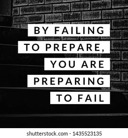 "Inspirational motivating quote ""By failing  to prepare, you are preparing to fail"" on blurry retro background."