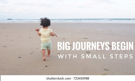 Inspirational motivating quote poster. Big journeys begin with small steps.