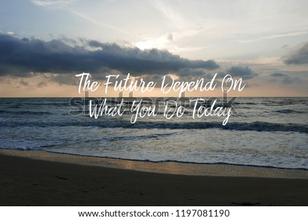 Inspirational Motivating Quotes On Nature Background Ocean Stock