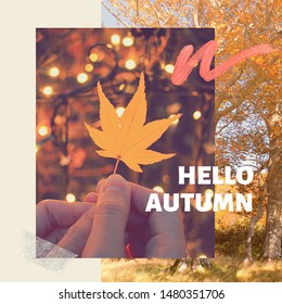 Inspirational motivation quote hello autumn with maple leaves on background, holiday and seasonal concept, collage style