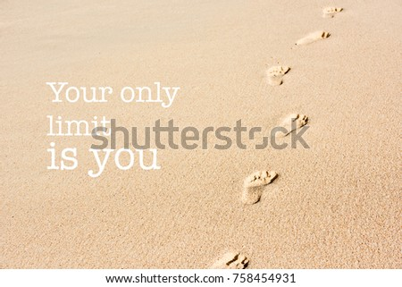 Inspirational Motivation Quote Phrase Your Only Stock Photo Edit