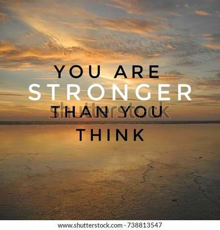 Inspirational Motivation Quote You Stronger Than Stock Photo Edit
