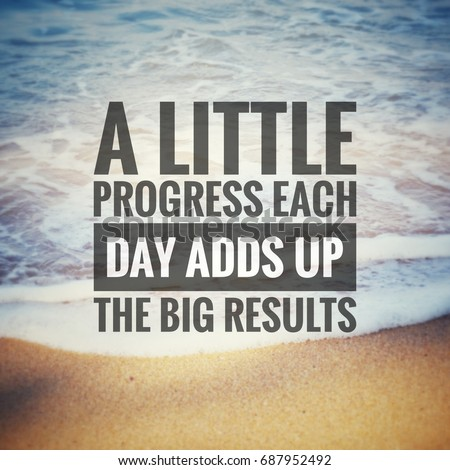 Inspirational Motivation Quotes Little Progress Each Stock Photo Enchanting Inspirational Uplifting Quotes