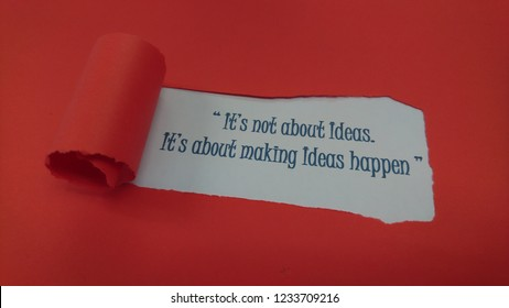 "Inspirational and motivational quote for Business Idea. "" It's not about Ideas. It's about making Ideas happen """