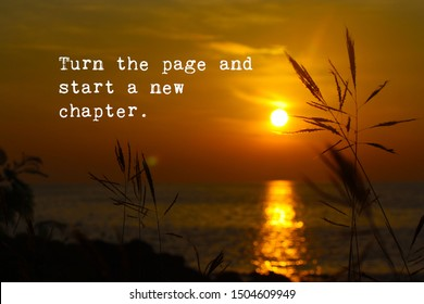 Inspirational motivational quote-Turn the page and start new chapter. Words of wisdom concept with beautiful sunset background.