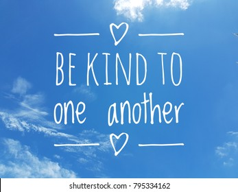 inspirational quote - be kind to one another