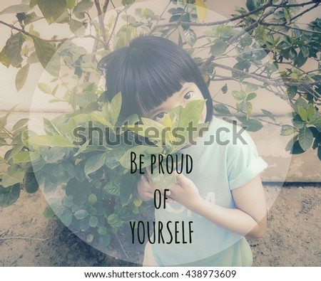 Inspirational Quote Be Proud Yourself Quote Stock Photo Edit Now