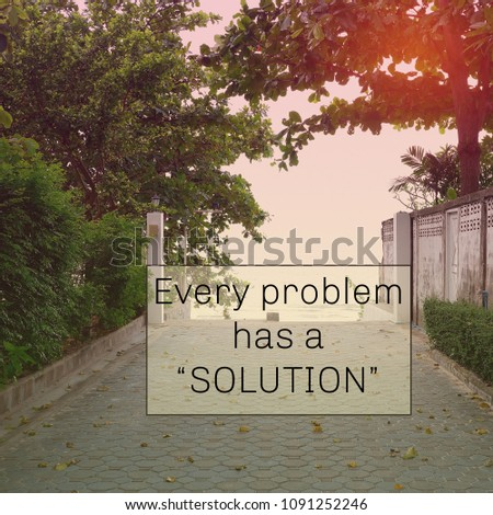 Inspirational Quote Every Problem Has Solution Stock Photo Edit Now