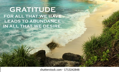 Inspirational quote - Gratitude for all that we have leads to abundance in all that we desire. Gratefulness and blessing concept on background of beautiful white sand beach and sea landscape.