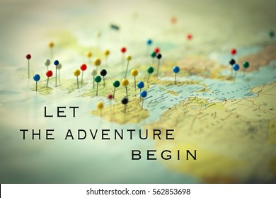 Inspirational quote Let the adventure begin on a map full of pines on different country and city