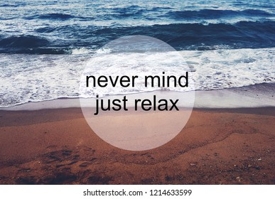 Mind Relaxing Quotes Images Stock Photos Vectors Shutterstock